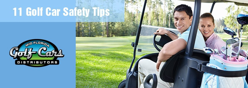 Image of Mid Florida Golf Cars' 11 Golf Car Safety Tips